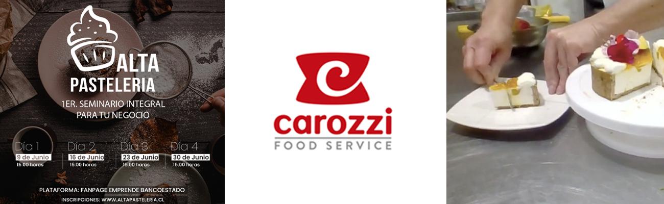 Carozzi Food Service auspicia el 1er Seminario de Alta Pastelería